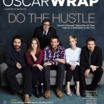 The 'American Hustle' Cast On The Cover Of The Wrap (+ Review From People Magazine)