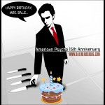Happy Birthday, Mrs. Bale [+ 'American Psycho' 15th Anniversary]